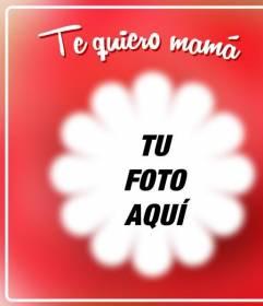 Postal con un marco con borde de flor donde poner una foto para decir a tu madre cuánto la quieres el primer domingo de mayo