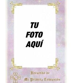Plantilla gratis de recuerdo de primera comunión. Marco rectangular con letras en oro, para poner una foto dentro. Descarga la tarjeta recordatorio o enviala por correo electrónico