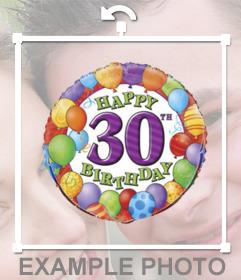 Sticker decorativo para celebrar un cumpleaños número 30 con tu foto