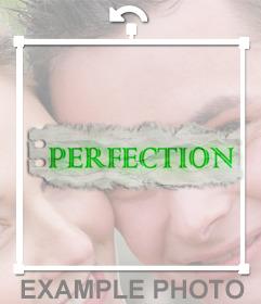 Texto de la palabra PERFECTION en color verde y fondo gris para insertar en tus imagenes
