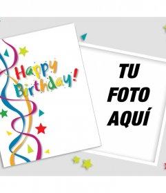Felicitación de cumpleaños para editar con una foto y decorarla con muchos colores