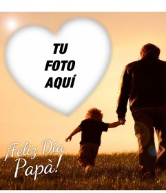 Fotomontaje para dedicar a los papás en su día con tu foto