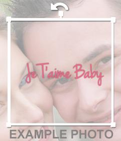 """Pegatina decorativa con la frase """"Je T'aime Baby"""" para tus fotos"""