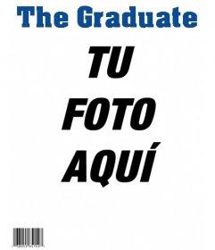 Te acabas de graduar? Crea la portada de la revista The Graduate con tu foto!
