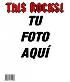 Conviértete en una estrella de rock, creando una portada personalizada con tu foto de la revista THIS ROCKS!