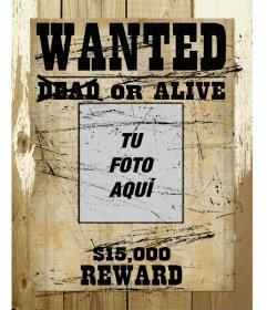 Fotomontaje en que tu fotografía aparece en un marco de un cartel de se busca
