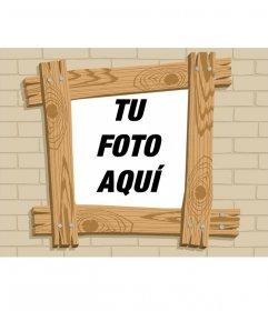 Marco para fotos efecto dibujos animados de madera en el que puedes poner tu foto