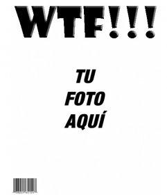 Portada de la revista WTF de broma para hacer con tu foto