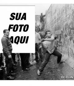 Fotomontagem da queda do Muro de Berlim, em 1989, para colocar sua foto ao lado da imagem