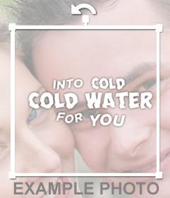 Adicionar a frase da canção ÁGUA FRIA de Justin Bieber em suas fotos