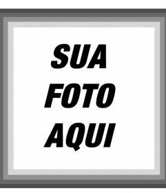 Quadro com bordas cinzentas onde você pode adicionar sua foto em linha