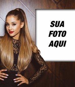Fotomontagem com Ariana Grande para colocar sua foto