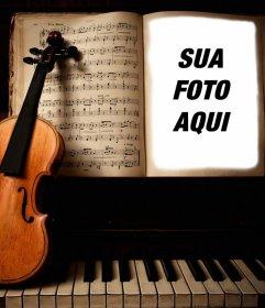 Envie sua foto para esta fotomontagem de um violino e piano