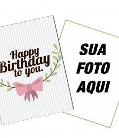 Cartão customizável bonito para desejar um feliz aniversário em linha