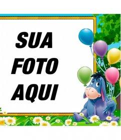 Quadro de aniversário para crianças com Igor, o burro de Winnie the Pooh com os balões sobre sua foto