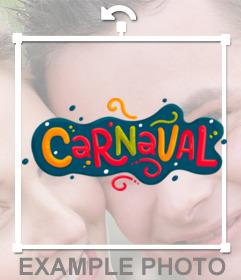 Decore suas fotos com esta etiqueta de CARNAVAL para efeito