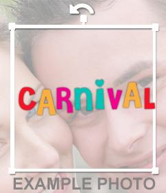A etiqueta com a palavra CARNAVAL para suas fotos