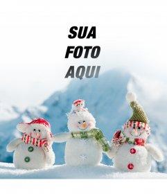 Fotomontagem para colocar sua foto nesta imagem de três bonecos de neve