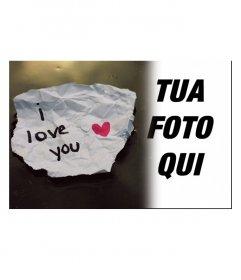 Mettere la foto della persona amata con una nota che è scritto ti amo con un cuore