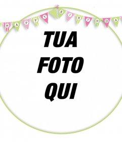 Telaio modificabile per decorare le vostre foto con gagliardetti di BUON COMPLEANNO