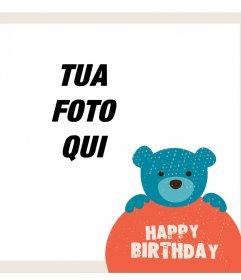 Telaio con un orsacchiotto e le parole HAPPY BIRTHDAY per caricare la tua foto