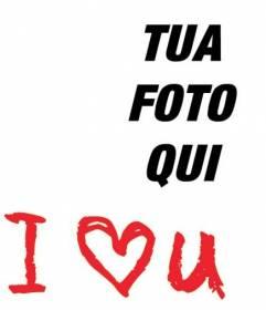 Photo frame per mettere il testo I Love U in rosso con la tua foto