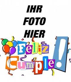 Alles Gute zum Geburtstag Postkarte mit Buchstaben in Farben, Luftschlangen und Ballons. Kundengerecht mit Ihrem Foto