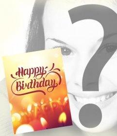 Grußkarte von Geburtstag zu setzen Sie Ihr Foto im Hintergrund