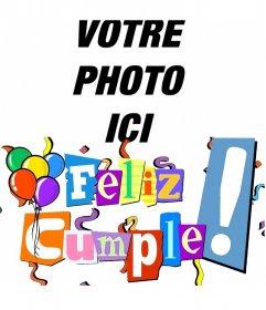 Carte postale de joyeux anniversaire avec des lettres en couleurs, des banderoles et des ballons. Personnalisable avec votre photo