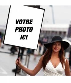 """Photomontage avec une photo d""""une Formule Une fille avec un signe pour mettre votre photo"""