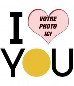 """Coeur cadre avec """"je taime"""" en grosses lettres en forme pour mettre vos photos"""