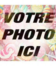 Si vous aimez les bonbons puis ajouter ce filtre en ligne pour vos photos
