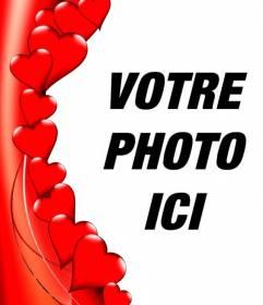 Bord pour les photos sous forme de coeurs rouges où vous pouvez mettre votre photo