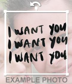 Texte à mettre sur vos images I WANT YOU répété 3 fois