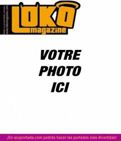 Lokamagazine couverture personnalisable avec une photo. Modifier cette ligne blague, il suffit de télécharger une image. Vous pouvez ajouter un texte montage fait avec ce magazine modèle