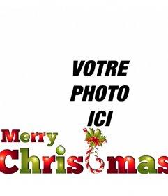Mettez le texte JOYEUX NOËL en vert et rouge avec très Noël pour mettre votre photo en ligne