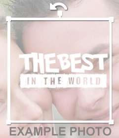 "Sticker ""BEST IN THE WORLD"" de mettre vos meilleures photos"