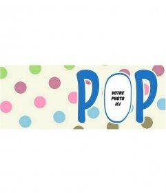 Personnalisable photo de couverture à pois et le mot POP