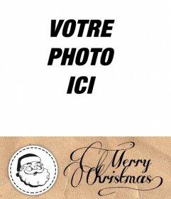 Carte postale de Noël de mettre une photo avec le Père Noël et de Noël salutations