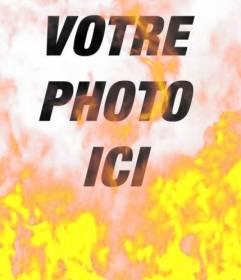 """Photo filtre pour mettre une photo en flammes. Effet des photos pour faire comme si c""""était le feu"""