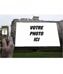 Photomontage de mettre votre photo sur un panneau daffichage