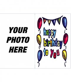 Birthday card: Happy birthday to you. Ornaments of colorful balloons