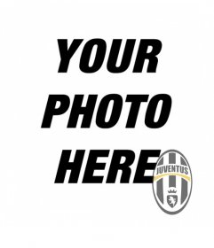 Photomontage to put the shield juventus in your photo