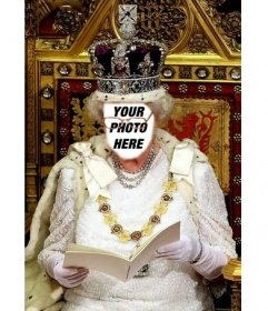 In this photomontage you will be the Queen of England sitting on his royal throne