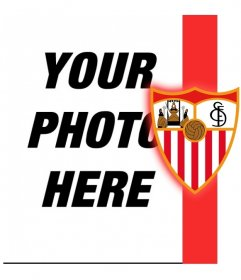 Put the shield and the colors of Seville with your photo!
