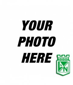 Photomontage in which you can put a background picture with the shield of Atletico Nacional