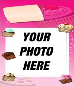 Birthday card in pink colors decorated with cupcakes to put a photo in the background