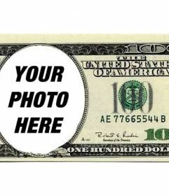 Photo montage of a 100 dollars bill to put your photo inside and amaze your friends