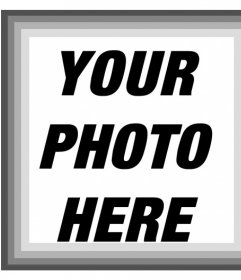 Photo frame with various shades of gray and black and white filter for your photos