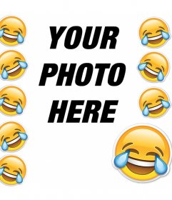 Frame with the smiley crying of laughter to add your photo